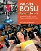 Weights on the BOSU® Balance Trainer