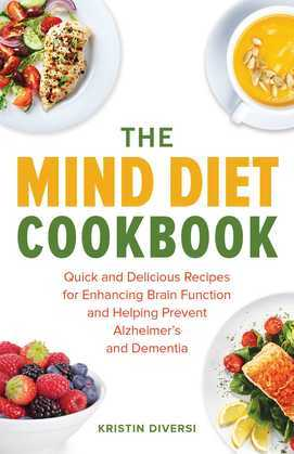 The MIND Diet Cookbook