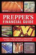 The Prepper's Financial Guide