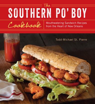 The Southern Po' Boy Cookbook