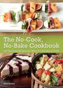 The No-Cook No-Bake Cookbook