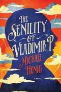 The Senility of Vladimir P.