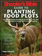 Shooter's Bible Guide to Planting Food Plots