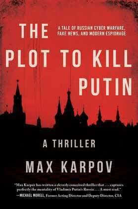 The Plot to Kill Putin