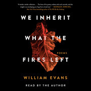 We Inherit What the Fires Left