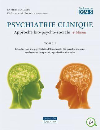 Psychiatrie clinique, tome 1, 4e édition