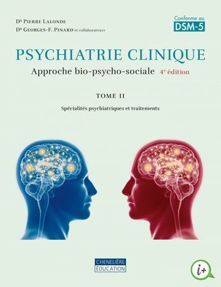 Psychiatrie clinique, tome 2, 4e édition