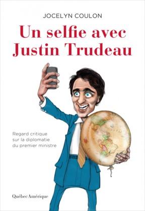 Un selfie avec Justin Trudeau