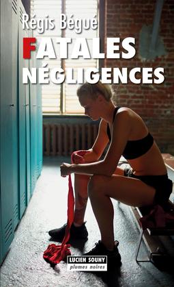 Fatales négligences