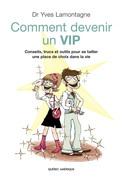Comment devenir un VIP