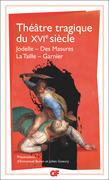 Théâtre tragique du XVIe siècle