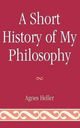 A Short History of My Philosophy