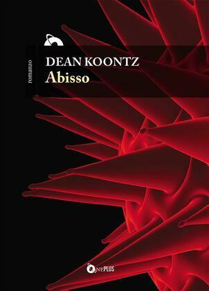 Abisso - Coronavirus: il romanzo della profezia