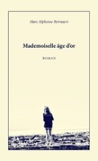 Mademoiselle âge d'or