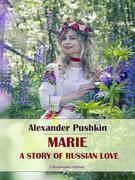 Marie, A Story of Russian Love