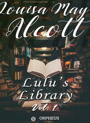 Lulu's Library, Volume 1 (of 3)