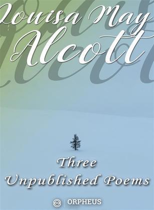 Three Unpublished Poems