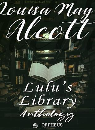 Lulu's Library, Anthology