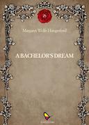A bacherlor' dream