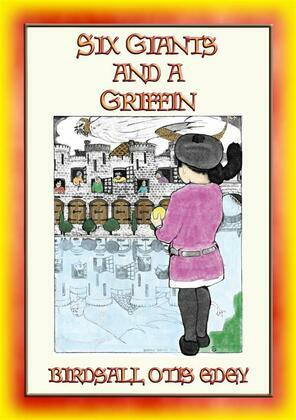 SIX GIANTS AND A GRIFFIN - six charming and whimsical stories for children