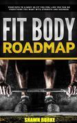 Fit Body Roadmap