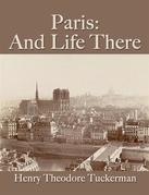 Paris: And Life There