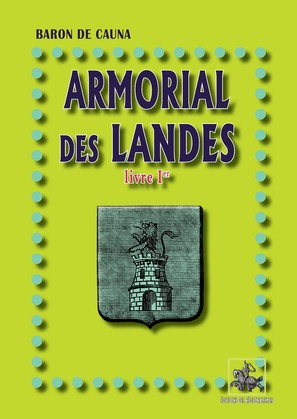 Armorial des Landes (Livre Ier)