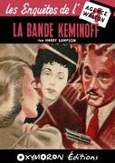 La bande Keminoff