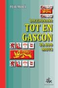 Diccionari Tot en Gascon (30.000 mots)
