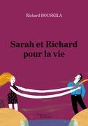 Sarah et Richard pour la vie