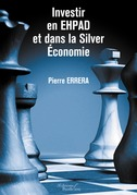 Investir en EHPAD et dans la Silver Économie