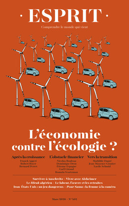Esprit L'économie contre l'écologie ?