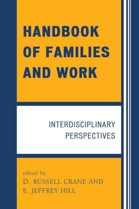 Handbook of Families and Work: Interdisciplinary Perspectives