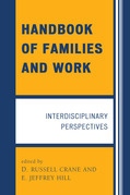 Handbook of Families and Work: Interdisciplinary Perspectives