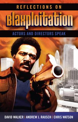 Reflections on Blaxploitation: Actors and Directors Speak