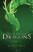Les 5 derniers dragons - Intégrale 2