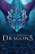 Les 5 derniers dragons - Intégrale 3