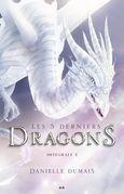 Les 5 derniers dragons - Intégrale 5