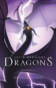 Les 5 derniers dragons - Intégrale 6