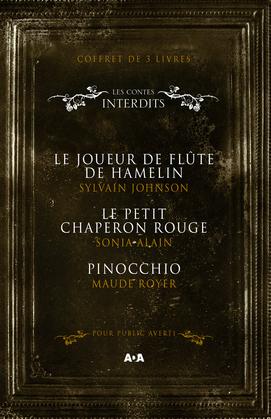 Coffret 3 livres - Les Contes interdits - Le joueur de flûte de Hamelin - Le petit chaperon rouge - Pinocchio