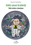 Carlo sauve la planète !