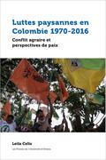 Luttes paysannes en Colombie 1970-2016