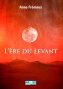 L'Ere du Levant