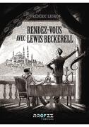 Rendez-vous avec Lewis Beckerell