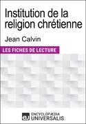Institution de la religion chrétienne de Jean Calvin