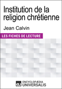 Institution de la religion chrétienne de Jean Calvin