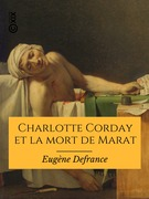 Charlotte Corday et la mort de Marat