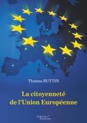La citoyenneté de l'Union Européenne