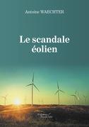 Le scandale éolien