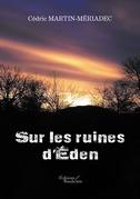 Sur les ruines d'Éden